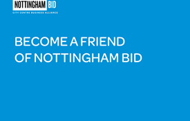 Friend of Nottingham BID